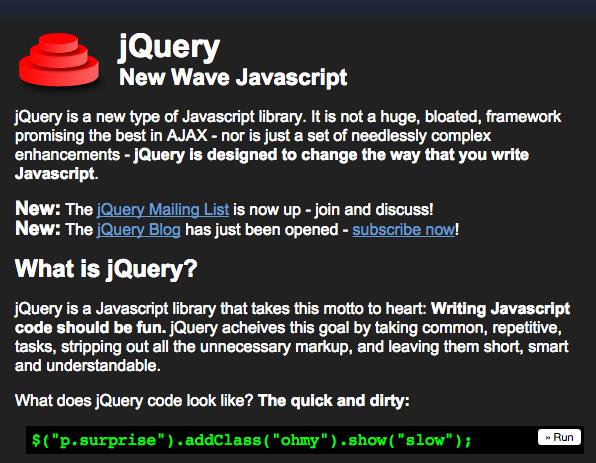 Screenshot der Website von jQuery aus dem Jahr 2006: »New Wave Javascript - jQuery is designed to change the way you write JavaScript.«